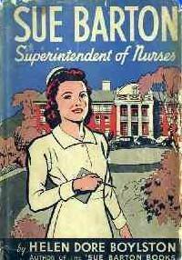 Sue Barton, Superintendent of Nurses