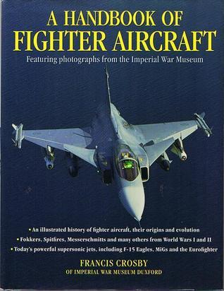 A Handbook Of Fighter Aircraft
