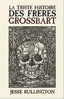 La Triste Histoire Des Frères Grossbart