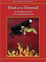 Dead as a Doornail (Sookie Stackhouse/Southern Vampire Series #5)