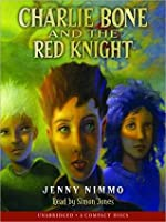 Charlie Bone and the Red Knight: Charlie Bone Series, Book 8
