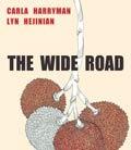 The Wide Road by Carla Harryman