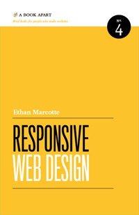 Responsive Web Design by Ethan Marcotte