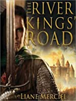 The River Kings' Road: Ithelas Series, Book 1