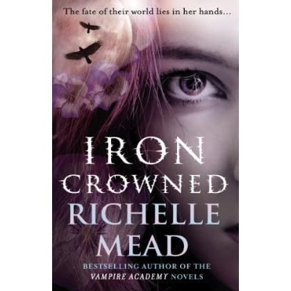 Iron Crowned Dark Swan 3 By Richelle Mead
