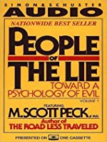 People of the Lie Vol. 1: Toward a Psychology of Evil