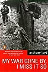 Review ebook My War Gone By, I Miss It So by Anthony Loyd
