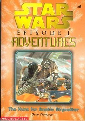 ➵ The Hunt for Anakin Skywalker (Star Wars: Episode I Adventures, #6)  Read ➼ Author Dave Wolverton – Submitalink.info