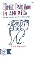 The Comic Tradition in America (Hardcover)