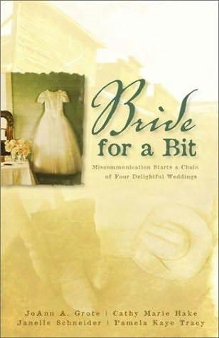 A Bride for a Bit