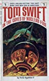 Tom Swift in the Caves of Nuclear Fire  (Tom Swift Jr, #8)