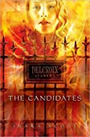 The Candidates (Delcroix Academy, #1)