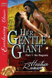 Her Gentle Giant, Part 1: No Regrets