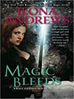 Magic Bleeds (Kate Daniels #4)