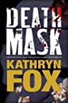 Death Mask (Dr. Anya Crichton, #5)