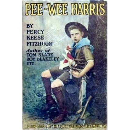 Pee Wee Harris Pee Wee Harris 1 By Percy Keese Fitzhugh