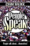 People Speak: People talk about ... themselves!