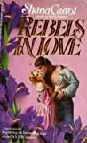 Rebels In Love (Paxton, #5)
