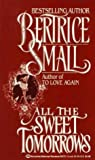 All the Sweet Tomorrows (O'Malley Saga #2)