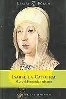 Isabel la Católica by Manuel Fernández Álvarez