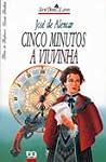 Cinco Minutos / A Viuvinha