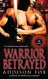 Warrior Betrayed (Sons of the Zodiac, #3)