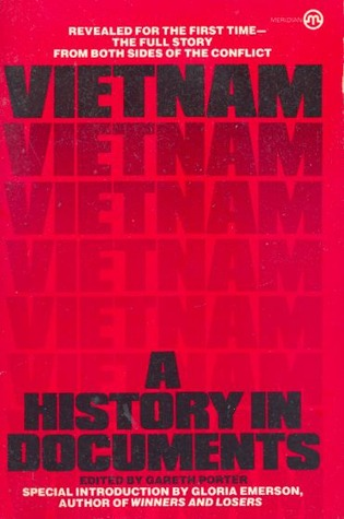 Vietnam: A History In Documents by Gareth Porter