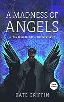 A Madness of Angels (Matthew Swift, #1)