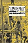 Teen spirit: de viaje por el pop independiente