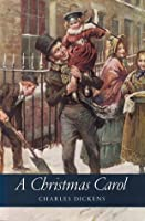 A Christmas Carol & Other Holiday Tales
