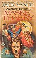 Maske: Thaery