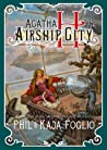 Agatha H and the Airship City by Phil Foglio