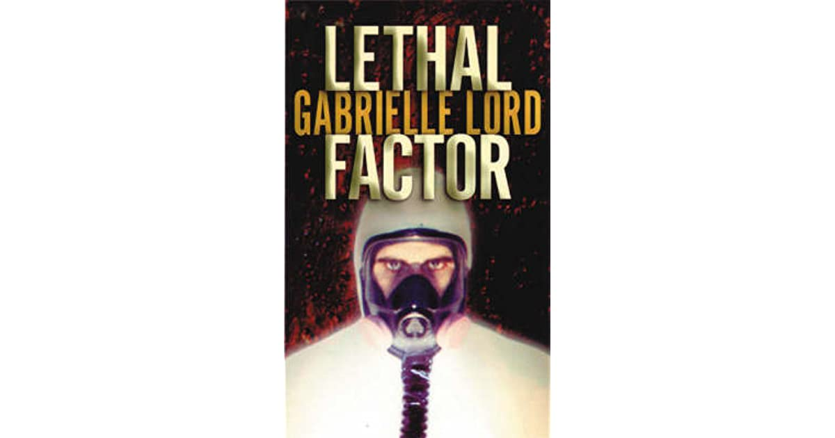 Lethal Factor Jack Mccain 2 By Gabrielle Lord