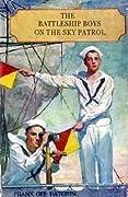 The Battleship Boys on the Sky Patrol