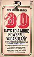 Thirty Days to a More Powerful Vocabulary