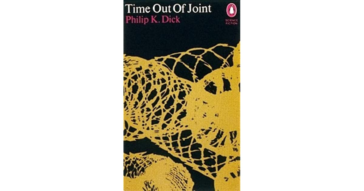 a review of time out of joint by philip k dick