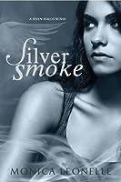 Silver Smoke (Seven Halos, #1)