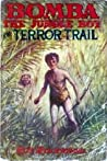 Bomba the Jungle Boy on Terror Trail or, The Mysterious Men from the Sky