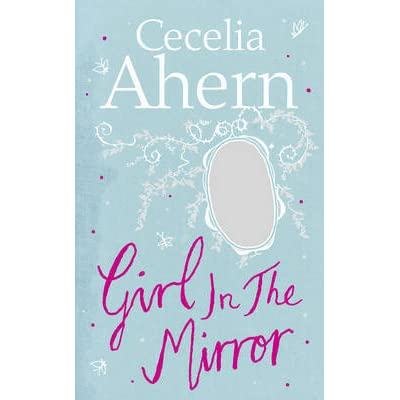 Ahern pdf mirror cecelia girl in the