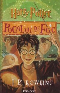 Harry Potter şi Pocalul de Foc by J.K. Rowling
