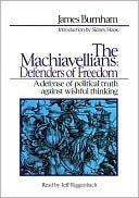 The Machiavellians: Defenders of Freedom