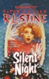Silent Night (Silent Night, #1: Fear Street Super Chillers, #2)