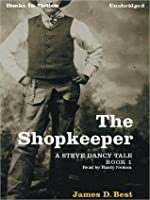 The Shopkeeper: Steve Dancy Series, Book 1
