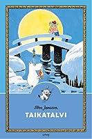 Taikatalvi (Muumit, #6)