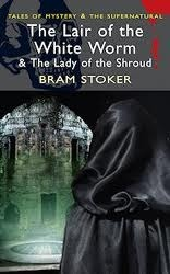 The Lair of the White Worm / The Lady of the Shroud