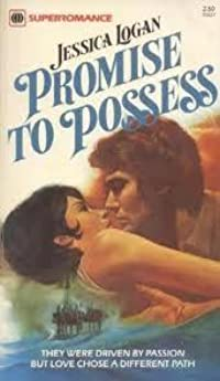 Promise to Possess (Harlequin Superromance No. 27)