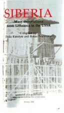 Siberia: Mass Deportations From Lithuania to the USSR