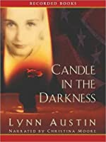Candle in the Darkness (Refiner's Fire #1)
