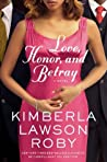 Love, Honor, and Betray (Reverend Curtis Black, #8)