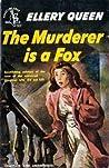 The Murderer is a Fox (Ellery Queen Detective, #18)